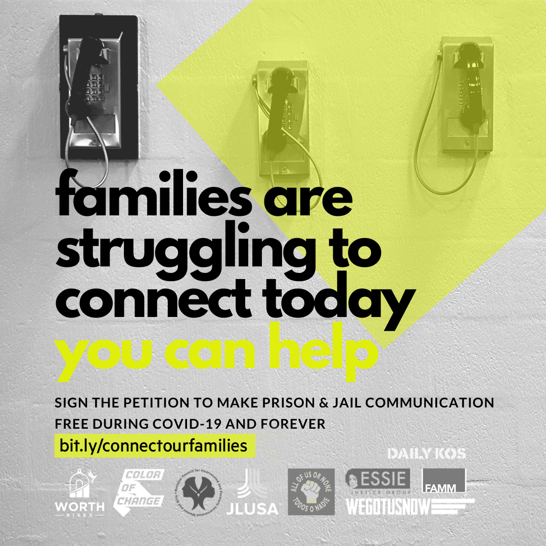jail telephone image with text that reads, families are struggling to connect today. you can help