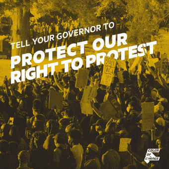 Sign Now: Demand our Right to Protest is Protected