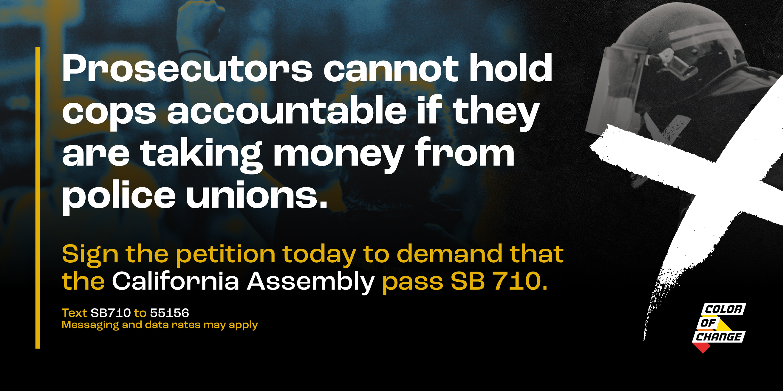 Demand California's Legislature Pass SB 710 To Fight For Police Accountability