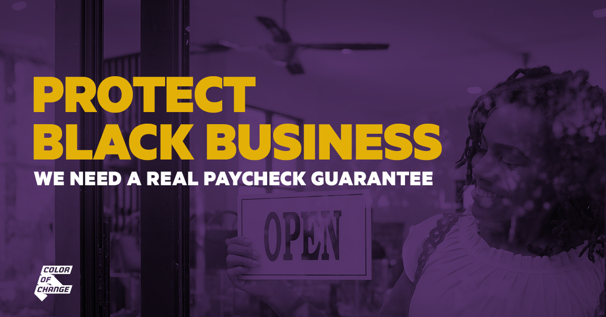 Call on Congress to protect Black-owned businesses. We need a REAL paycheck guarantee today!